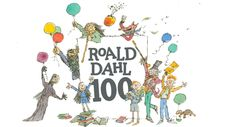Roald Dahl Day 2016  2016 marks 100 years since the birth of Roald Dahl - the world's number one storyteller.