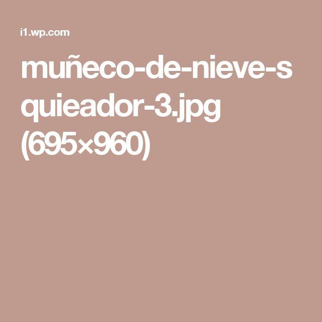 muñeco-de-nieve-squieador-3.jpg (695×960)
