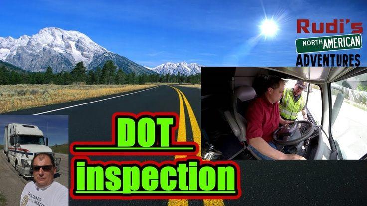 I got a DOT inspection Rudi's NORTH AMERICAN ADVENTURES 01/02/18 Vlog#1301 - YouTube