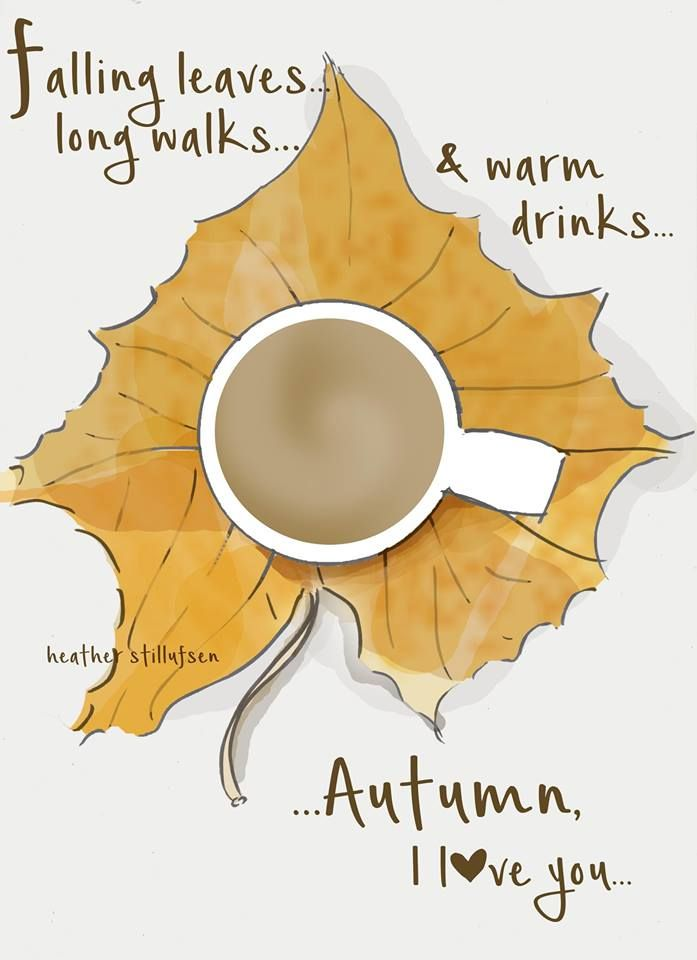 Falling leaves...long walks...and warm drinks...Autumn...I love YOU! - xx