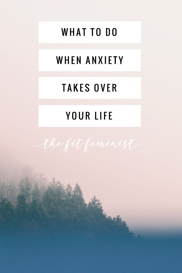 What to do when #anxiety takes over your life. #mentalhealth #selflove #selfcare #health #healthandwellness