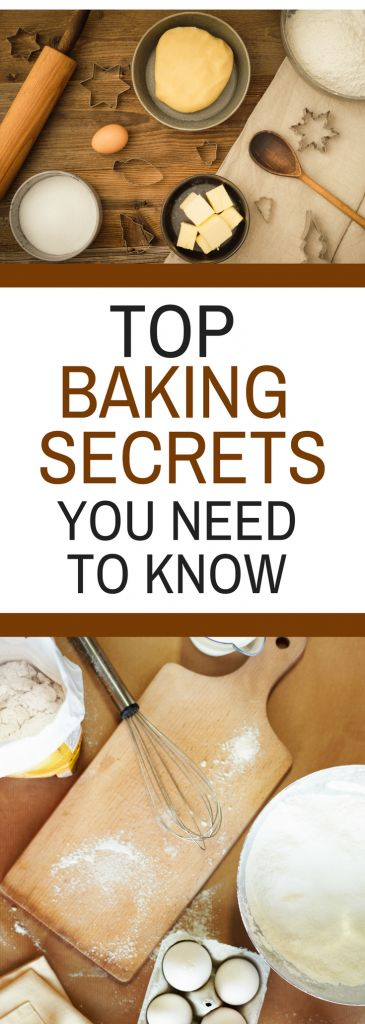 Top Baking Secrets You Need to Know Now! - Find out tips and tricks to help you become a better baker.