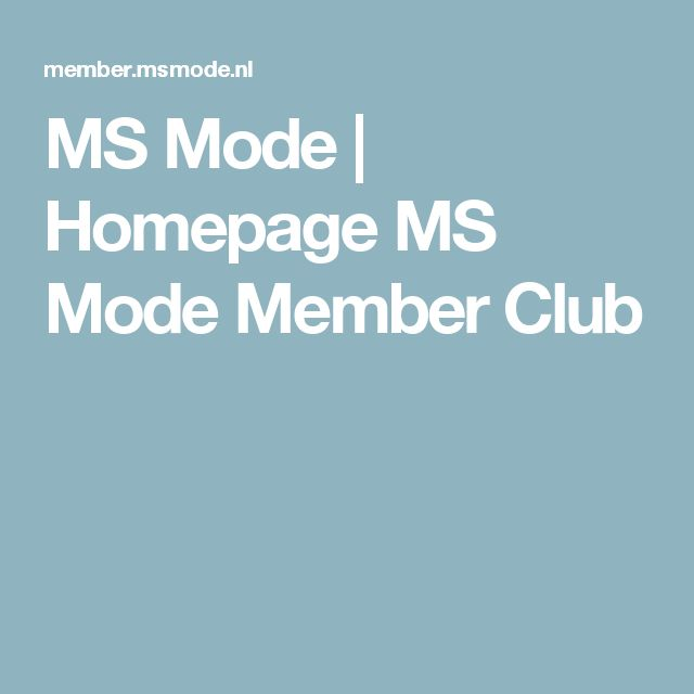 MS Mode | Homepage MS Mode Member Club