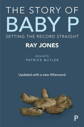 Buy, download and read The story of Baby P ebook online in EPUB or PDF format for iPhone, iPad, Android, Computer and Mobile readers. Author: Ray Jones. ISBN: 9781447316312. Publisher: Policy Press. In England in 2007 Peter Connelly, a 17 month old little boy - known initially in the media reporting as 'Baby P' - died following terrible neglect and abuse. Fifteen months later, his mother, her boy