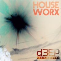 hOUSEwORX - Episode 042 - Jon Manley - D3EP Radio Network - 170715 by JonManley on SoundCloud
