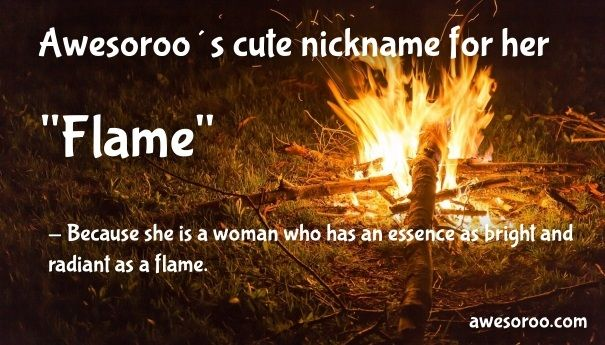 calling her flame