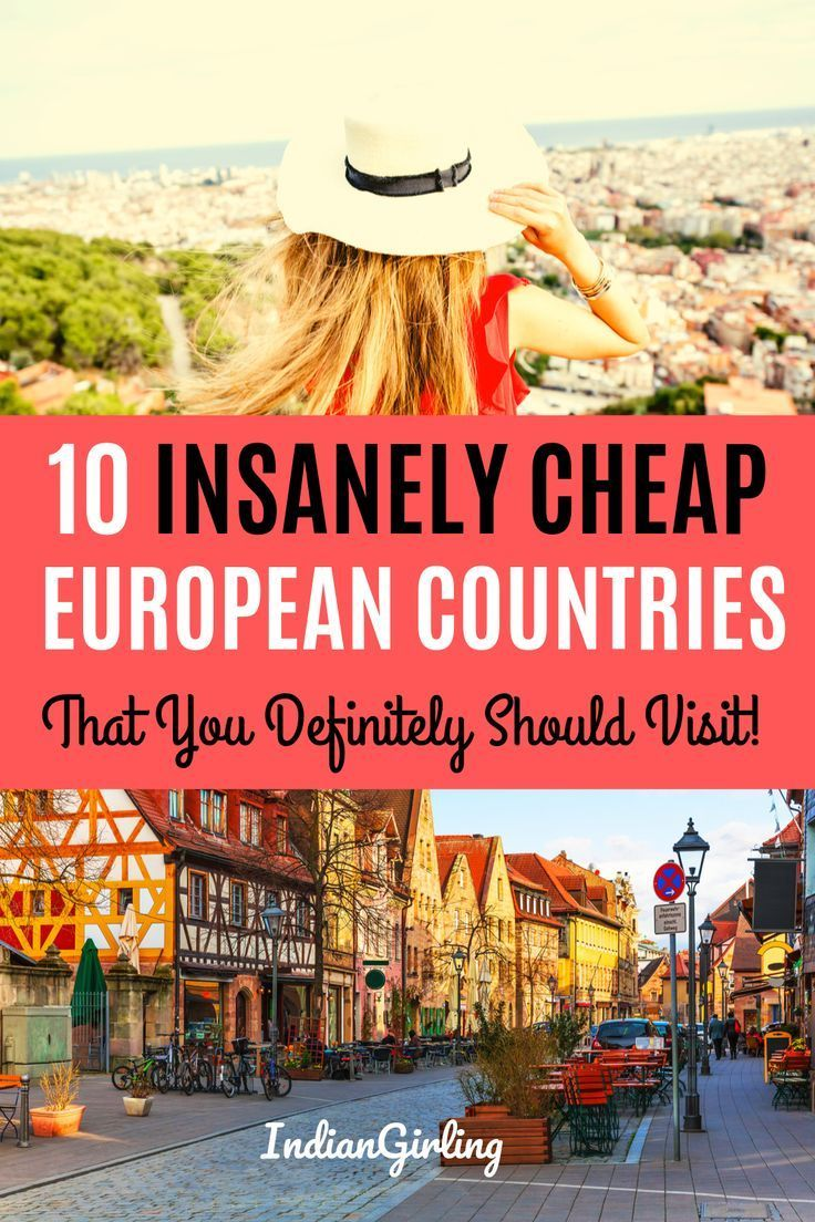 Top 10 Cheapest Countries To Visit In Europe And Around In 2019 In 2020 Girls Trip Destinations Backpacking Europe Countries To Visit