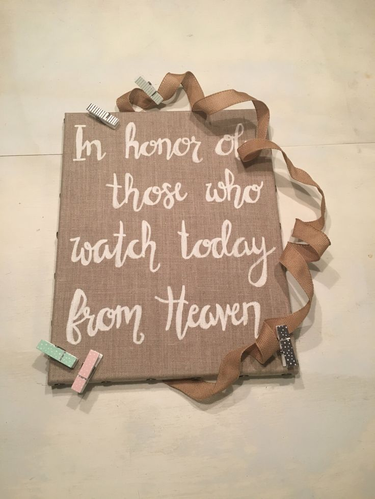 Wedding  in honor of, wedding in memory of, loved ones sign by PineappleSouth on Etsy https://www.etsy.com/listing/497404415/wedding-in-honor-of-wedding-in-memory-of