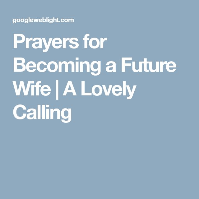 Prayers for Becoming a Future Wife   A Lovely Calling