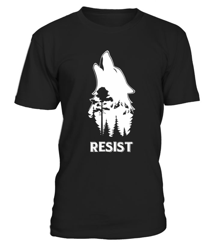 Wolf and the forest, resist Tshirt.