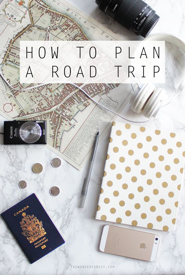 How To Plan an Epic Road Trip | Wonder Forest: Design Your Life.