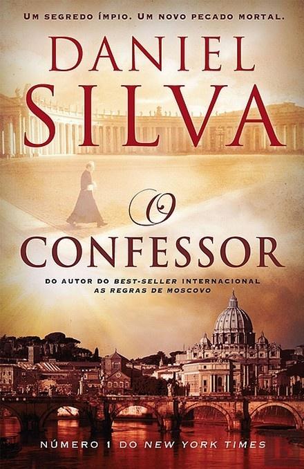 O Confessor - Daniel Silva - Bertrand Livreiros