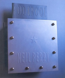 """""""Rockpool"""" Cookbook by Neil Perry"""