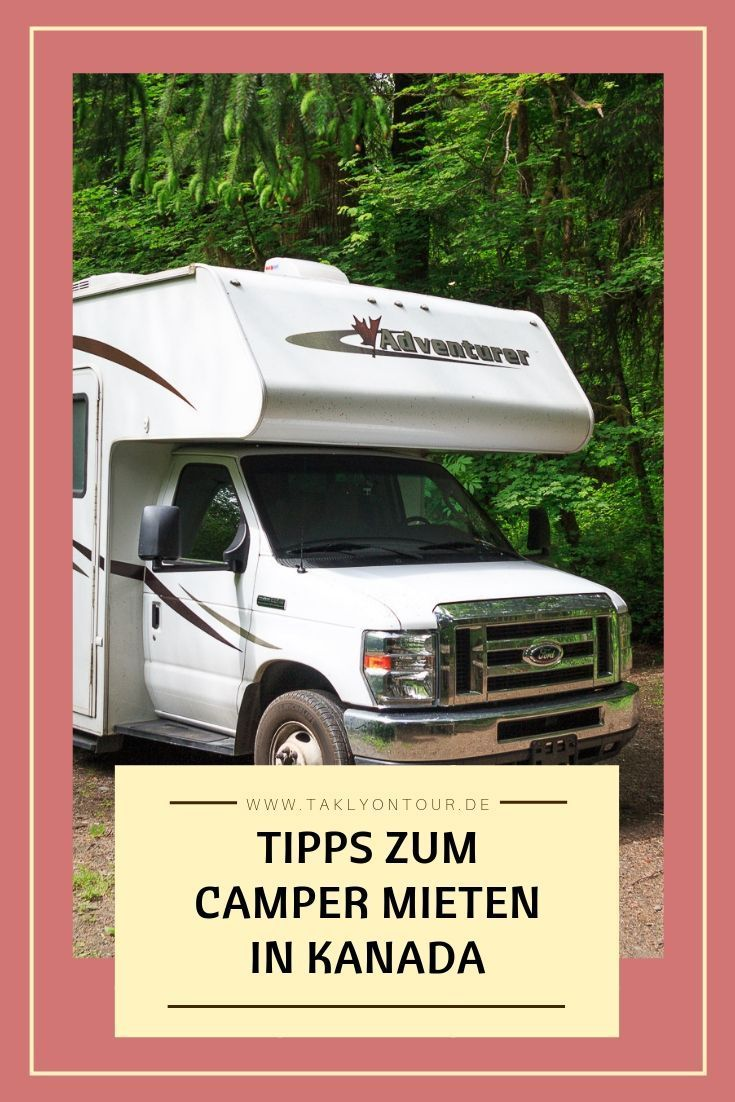 Wohnmobil mieten in Kanada: Erfahrungen & Tipps  Camper mieten