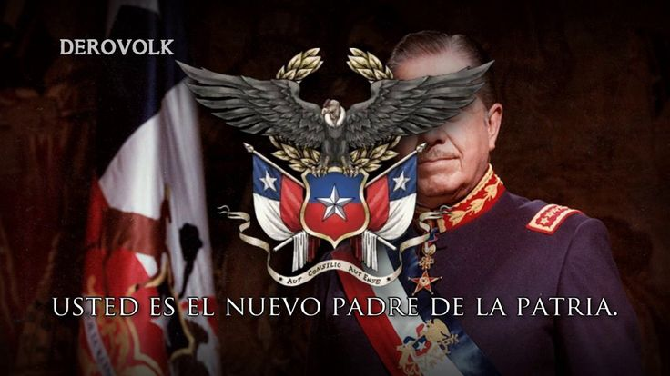 "Chilean Dictatorship Song (REMAKE) - ""Mi general Augusto Pinochet"""
