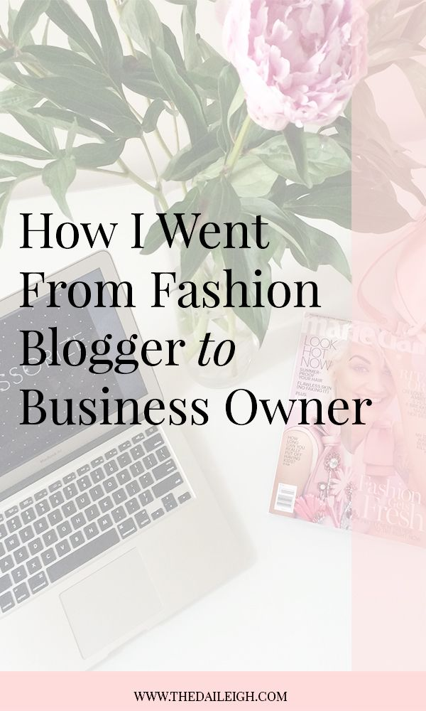 How To Grow Your Blog Into A Business | Growing Your Fashion Blog | Becoming A Business Owner