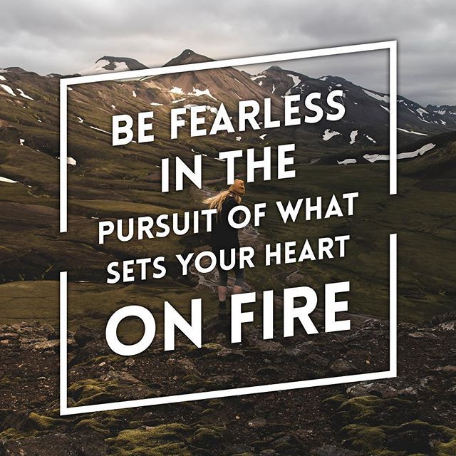 Be #fearless in the chase of your dreams. You can do anything you put your mind to!#quotes