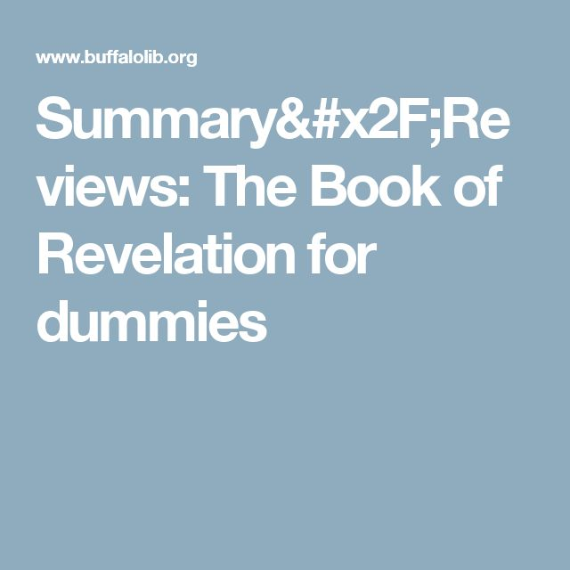 Summary/Reviews: The Book of Revelation for dummies
