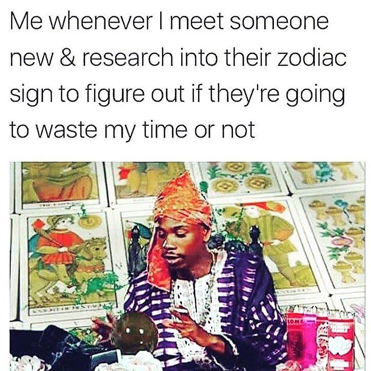 So What Time Did You Say You Were Born Funny Spiritual Memes Astrology Humor Zodiac Memes