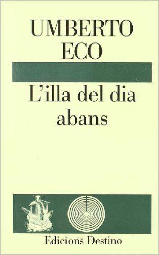 L'Illa del dia abans. Umberto Eco