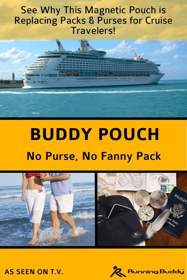 Going on a cruise or excursion soon? Go hands-free with a Buddy Pouch! Keep your passport & other items concealed & secure with patented magnetic technology - Buddy Pouch. No purse, wallet or fanny pack to be lost or stolen!
