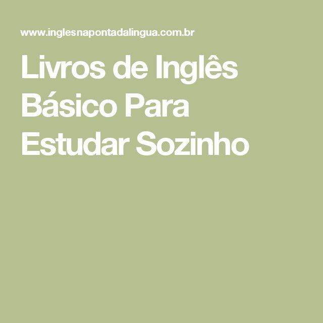 Livros de Inglês Básico Para Estudar Sozinho