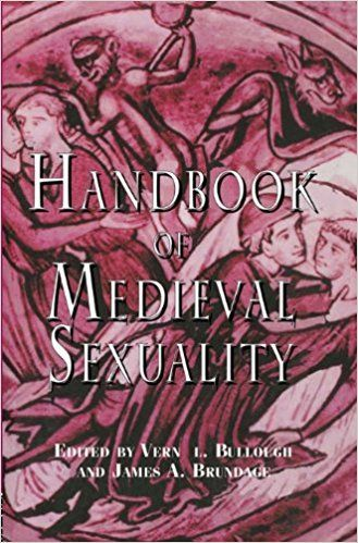 Handbook Of Medieval Sexuality Hgas Books Pinterest Books