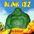 Buddha: My favorite Blink 182 album