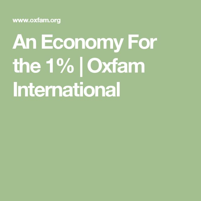 An Economy For the 1% | Oxfam International
