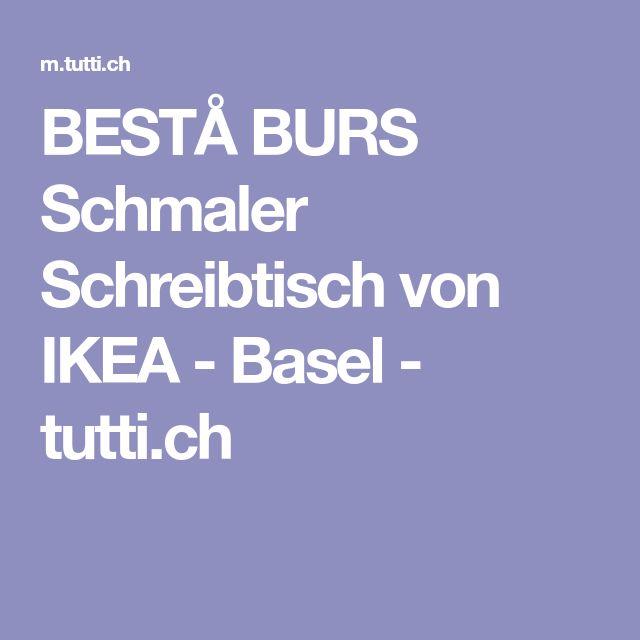 BESTÅ BURS Schmaler Schreibtisch von IKEA - Basel - tutti.ch