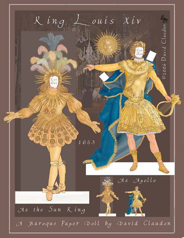 Louis XIV, the Sun King: a Baroque Paper Doll by David Claudon * 1500 free paper dolls at Arielle Gabriels The International Paper Doll Society also free Asian paper dolls at The China Adventures of Arielle Gabriel *
