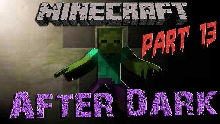 Minecraft After Dark || Part 13 || End Dragon