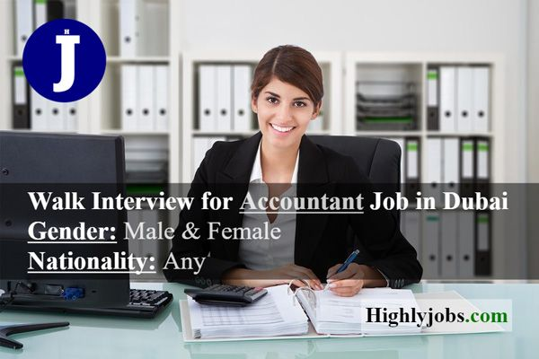 Walk Interview For Accountant Job In Dubai Accounting Jobs Accounting Job
