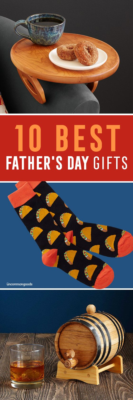 Uncommon...yet thoughtful gifts for the Dad in your life.