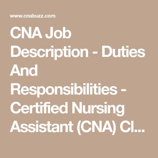 CNA Job Description - Duties And Responsibilities - Certified Nursing Assistant (CNA) Classes and Training Guide