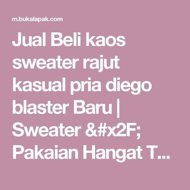 Jual Beli kaos sweater rajut kasual pria diego blaster Baru | Sweater / Pakaian Hangat Terlengkap Harga Murah |  Bukalapak
