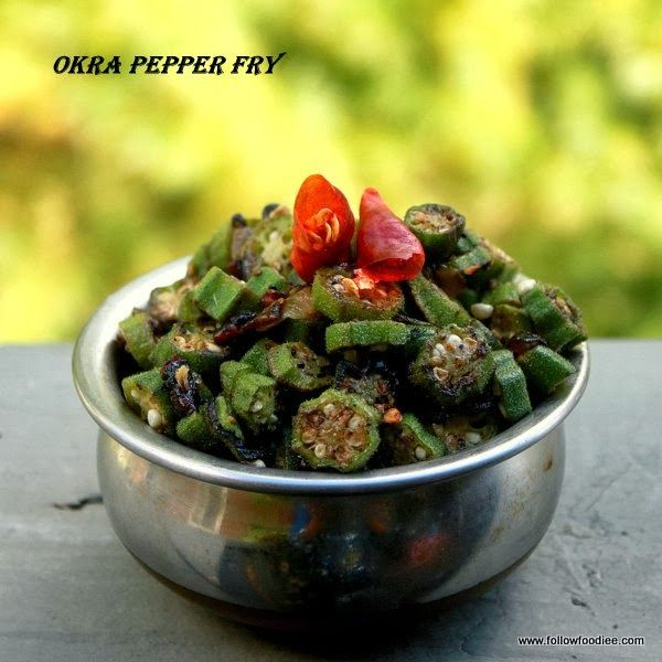 Okra Pepper Fry Recipe   #Okra #vendakkai #Poriyal #Lady's finger #Bhindi #followfoodiee