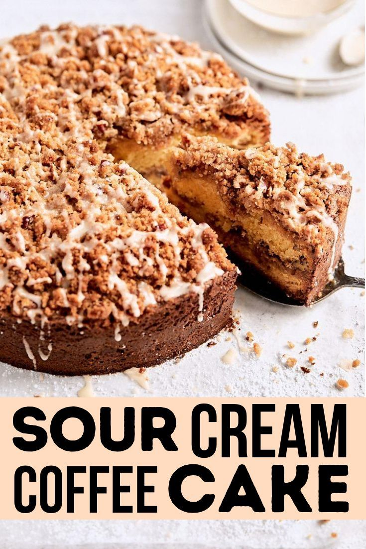 Classic Sour Cream Coffee Cake Tutti Dolci In 2020 Fall Baking Recipes Yummy Food Dessert Sour Cream Coffee Cake