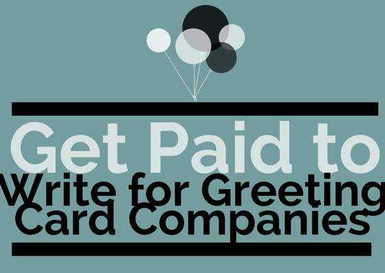 get paid to write for greeting card companies