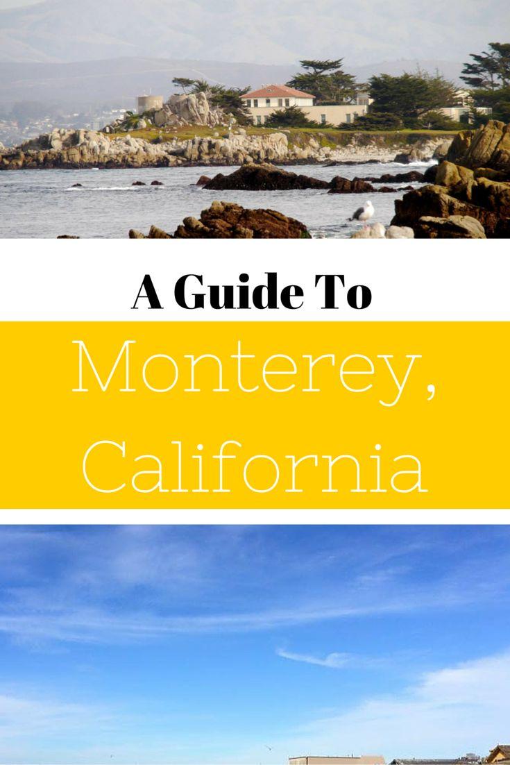 A Guide To Monterey, California