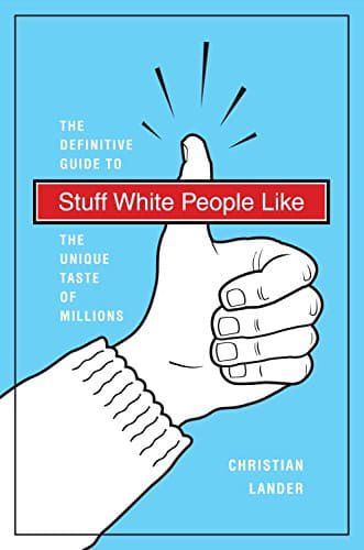 Right now Stuff White People Like by Christian Lander is $1.99