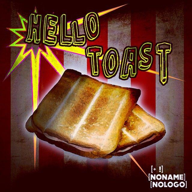 Hello Toast!!! #nonamenologo #marketing #webmarketing #neuromarketing #comunicazione #eventi #fano