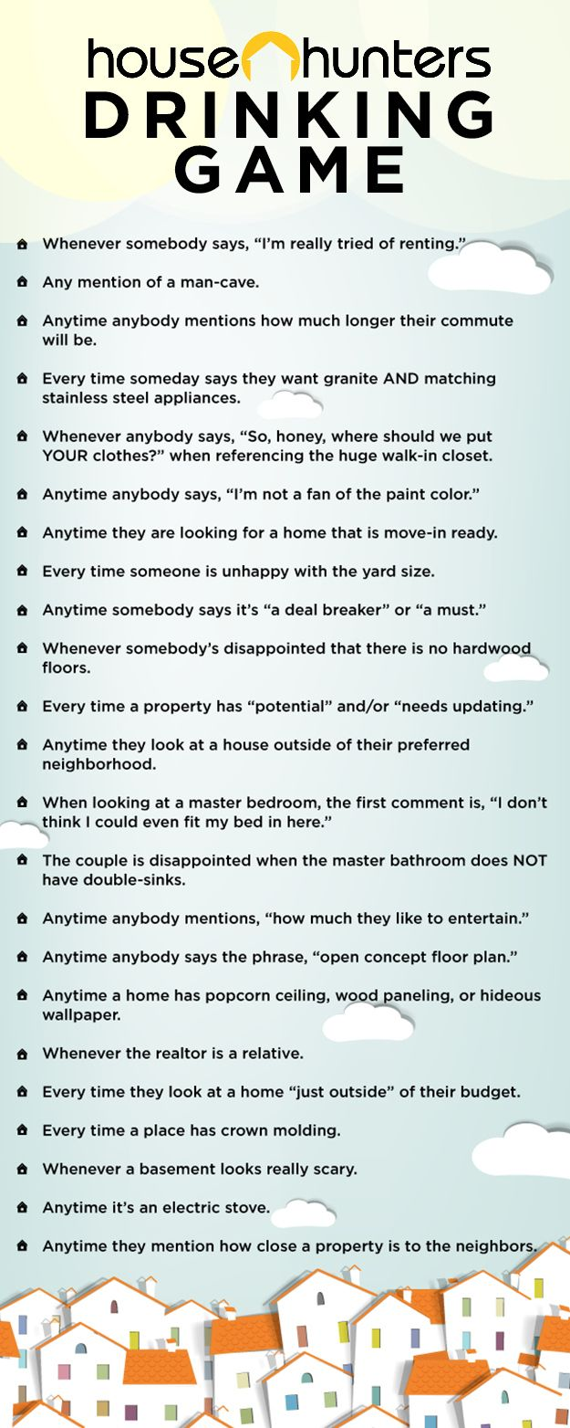 """The Ultimate """"House Hunters"""" Drinking Game best not plan on going to work the next day cuz you gon' get wasted!"""