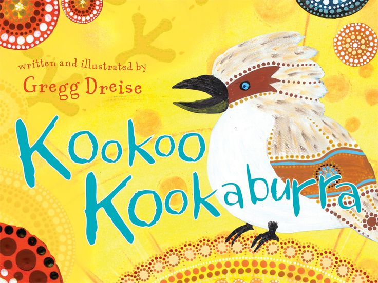 Kookoo Kookaburra- a new book from Magabala books who specialise in quality Australian Aboriginal books.