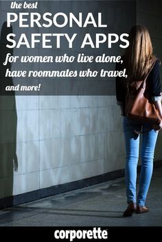 We rounded up four great personal safety apps for women who live alone, have roommates or husbands who travel all the time, and other people who don't want to die alone and be found three weeks later half-eaten by Alsatians. :)