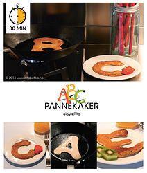 ABC PANNEKAKER SÅ LETT SOM BARE D! Oppskrift på hvordan du lager pannekakene enda morsomere.