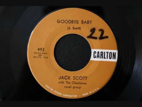 Goodbye baby ---- apparently one of George Harrison's favourite tunes. A golden oldie by Canadian Jack Scott