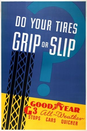 "Goodyear G3 All Weather Tyres Art Deco, 1937 - original vintage poster ""Do your tires grip or slip? Goodyear G3 All-Weather stops cars quicker"" listed on AntikBar.co.uk"