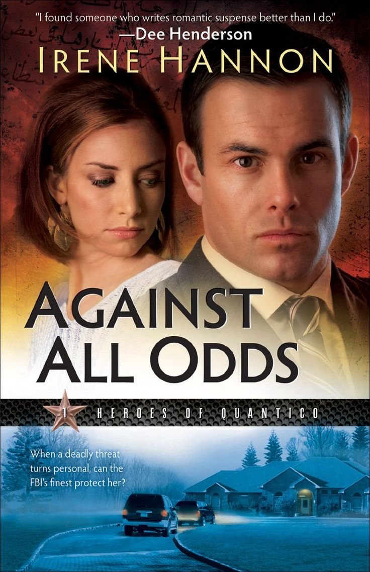 Against All Odds (Heroes of Quantico #1) by Irene Hannon. For FBI Hostage Rescue Team member Evan Cooper and his partner, dignitary protection duty should have been a piece of cake. Unfortunately, Monica Callahan isn't making it easy.