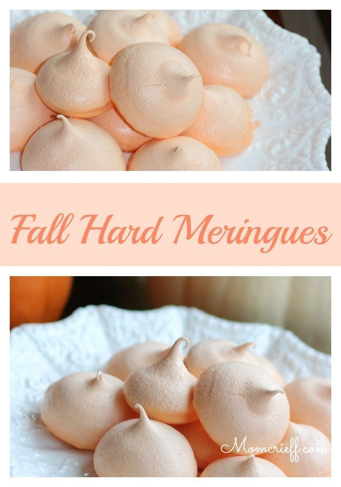Easy Scratch Recipe for Fall Hard Meringues - Momcrieff